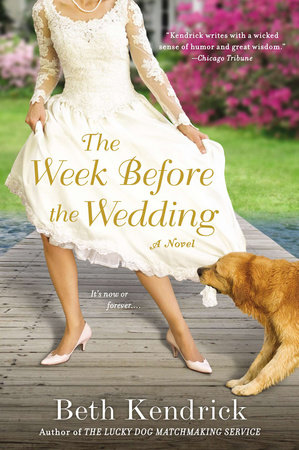 The Week Before the Wedding by Beth Kendrick