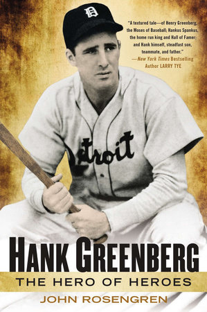 Hank Greenberg by John Rosengren