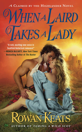 When a Laird Takes a Lady by Rowan Keats