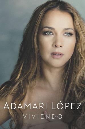 Viviendo by Adamari Lopez