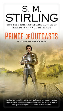 Prince of Outcasts by S. M. Stirling