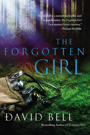 The Forgotten Girl by David Bell