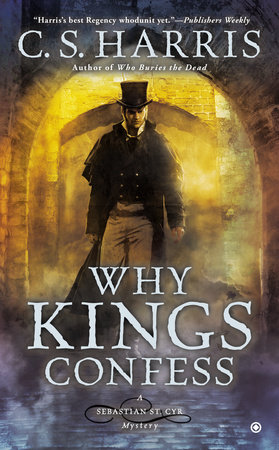 Why Kings Confess by C.S. Harris