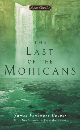 The cover of the book The Last of the Mohicans