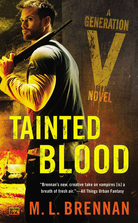Tainted Blood by M.L. Brennan