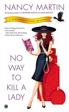 No Way to Kill a Lady by Nancy Martin