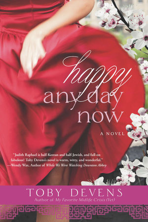 Happy Any Day Now by Toby Devens
