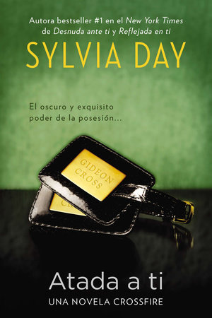 Atada a ti by Sylvia Day