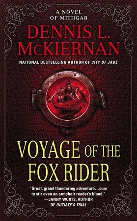 Voyage of the Fox Rider by Dennis L. McKiernan