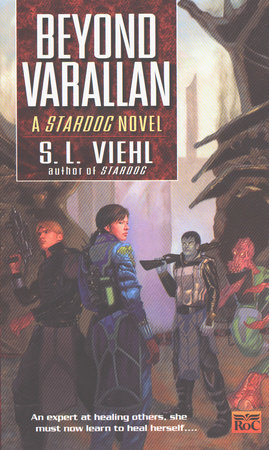Stardoc II: Beyond Varallan by S.L. Viehl