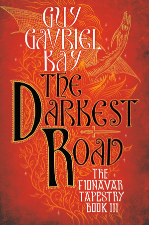 The Darkest Road by Guy Gavriel Kay