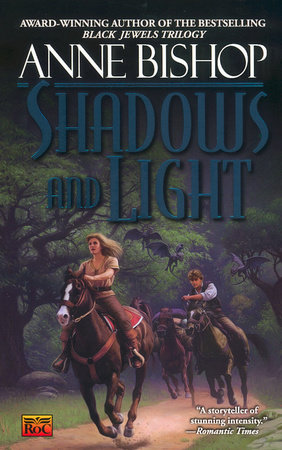 Shadows and Light by Anne Bishop
