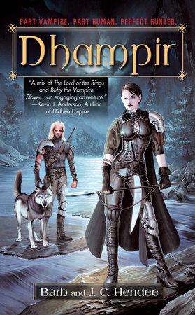 Dhampir by Barb Hendee and J.C. Hendee