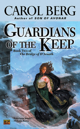 Guardians of The Keep by Carol Berg