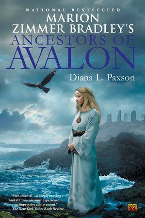 Marion Zimmer Bradley's Ancestors of Avalon by Diana L. Paxson