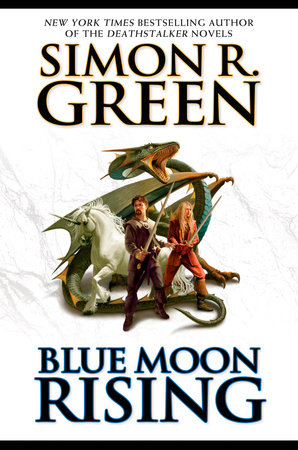 Blue Moon Rising by Simon R. Green