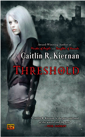 Threshold by Caitlin R. Kiernan