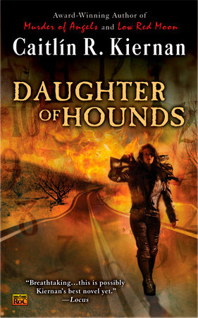 Daughter of Hounds by Caitlin R. Kiernan
