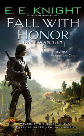 Fall With Honor by E.E. Knight