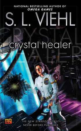 Crystal Healer by S.L. Viehl