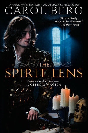 The Spirit Lens by Carol Berg