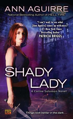 Shady Lady by Ann Aguirre