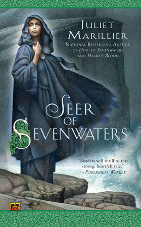 Seer of Sevenwaters by Juliet Marillier