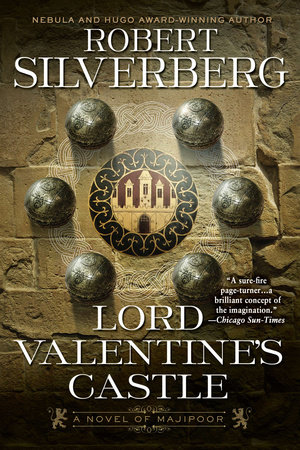 Lord Valentine's Castle by Robert K. Silverberg