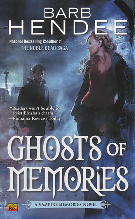 Ghosts of Memories by Barb Hendee