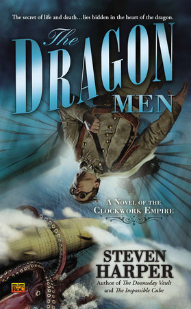 The Dragon Men by Steven Harper