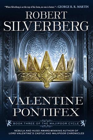 Valentine Pontifex by Robert K. Silverberg