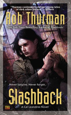 Slashback by Rob Thurman