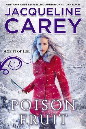 Poison Fruit by Jacqueline Carey