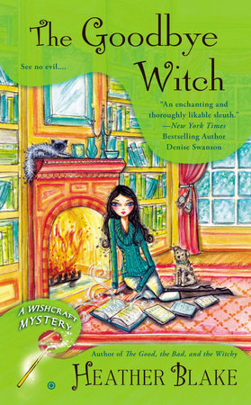 The Goodbye Witch by Heather Blake