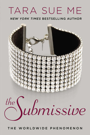 The Submissive by Tara Sue Me