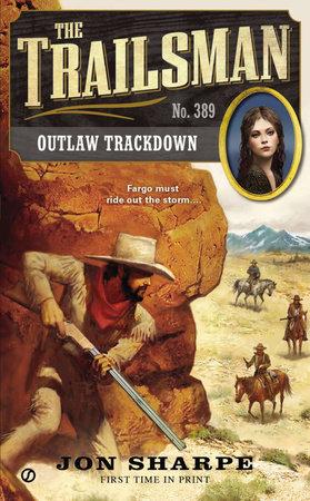 The Trailsman #389 by Jon Sharpe