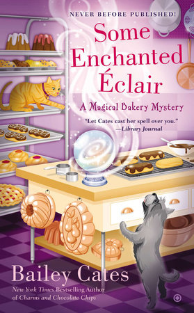 Some Enchanted Éclair by Bailey Cates