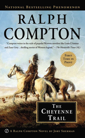 Ralph Compton The Cheyenne Trail by Jory Sherman and Ralph Compton