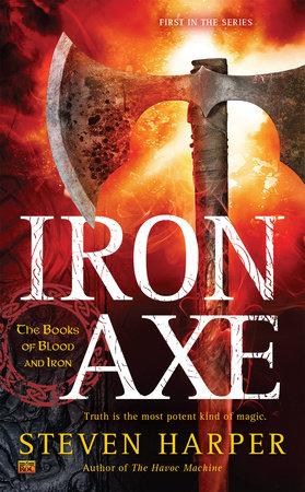 Iron Axe by Steven Harper