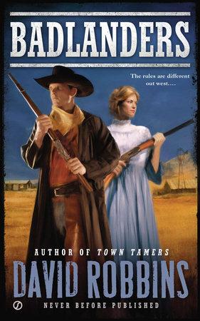 Badlanders by David Robbins