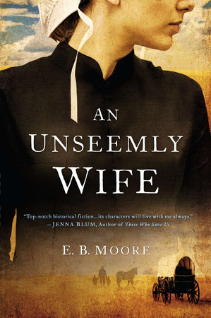 An Unseemly Wife by E.B. Moore