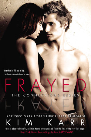 Frayed by Kim Karr