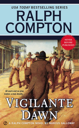 Vigilante Dawn by Ralph Compton and Marcus Galloway