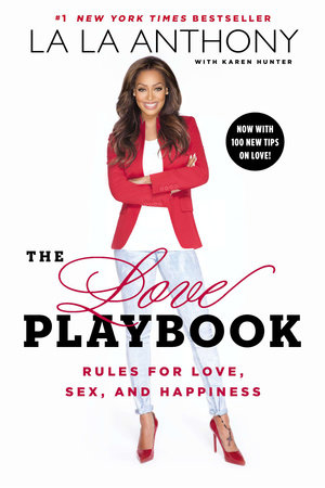 The Love Playbook by La La Anthony and Karen Hunter