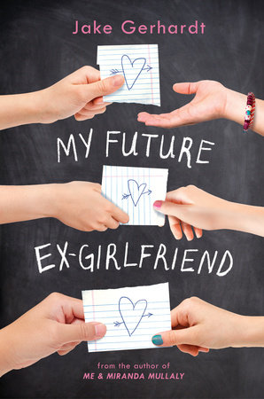 My Future Ex-Girlfriend by Jake Gerhardt