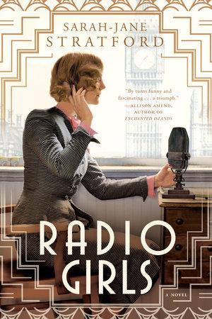 Radio Girls by Sarah-Jane Stratford