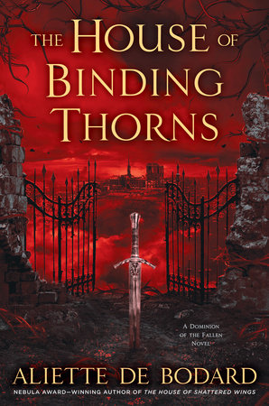 The House of Binding Thorns by Aliette de Bodard
