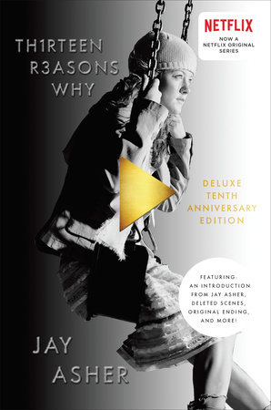 Thirteen Reasons Why 10th Anniversary Edition by Jay Asher