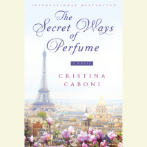The Secret Ways of Perfume