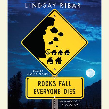 Rocks Fall Everyone Dies by Lindsay Ribar